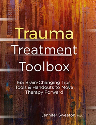Pdf Fitness Trauma Treatment Toolbox: 165 Brain-Changing Tips, Tools & Handouts to Move Therapy Forward
