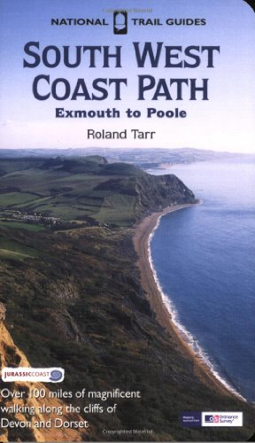 - South West Coast Path: Exmouth to Poole (National Trail Guide)