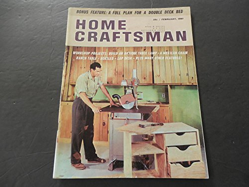 Craftsman Magazine Table - Home Craftsman Feb 1961 Dbl Deck Bed; Table Lamp; Ranch Table; Desk