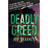 Deadly Greed: The Riveting True Story of the Stuart Murder Case, Which Rocked Boston and Shocked the Nation