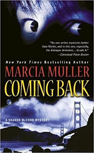 Coming Back (A Sharon McCone Mystery Book 28)