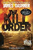 The Kill Order (Maze Runner, Book Four; Origin) (The Maze Runner Series, Band 4)