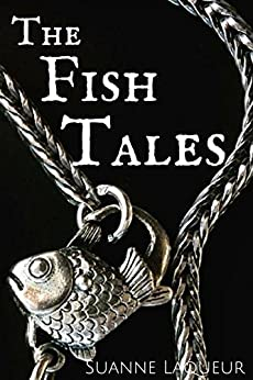 The Fish Tales: Complete 4-Book Set: The Man I Love/Give Me Your Answer True/Here to Stay/The Ones That Got Away by [Laqueur, Suanne]