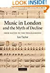 Music in London and the Myth of Decli...
