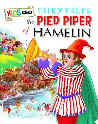 Kids Board Fairy Tales The pied Piper of Hamelin pdf