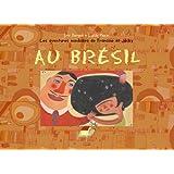 Au Brésil : Les aventures mondiales  de Francine et Jacky
