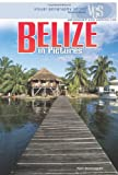 Belize in Pictures, Tom Streissguth, 1575059584