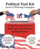 img - for Political Tool Kit: Secrets of Winning Campaigns book / textbook / text book