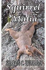 Squirrel Mafia: Black & White Edition Paperback