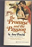The Promise and the Passion, Anne Powers, 0523400667