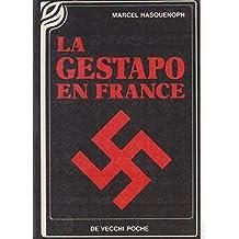 La Gestapo en France