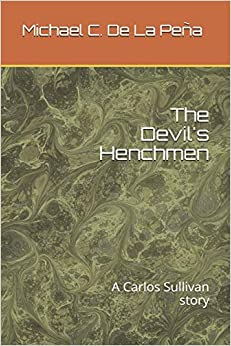Como Descargar En Utorrent The Devil's Henchmen: A Carlos Sullivan Story Paginas De De PDF