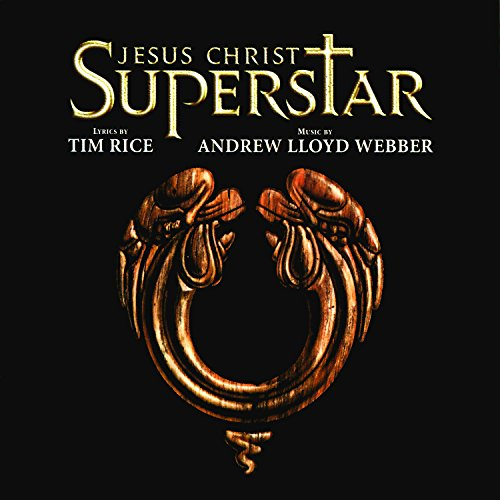 Jesus Christ Superstar (Remastered 2005)