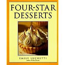 Four-Star Desserts by Emily Luchetti (1996-10-01)