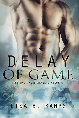 Delay of Game (The Baltimore Banners Book