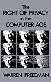 The Right of Privacy in the Computer Age, Warren Freedman, 0899301878