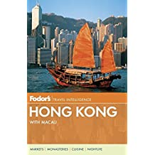Fodor's Hong Kong: with a Side Trip to Macau