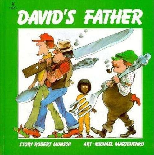 David's Father (Munsch for Kids)