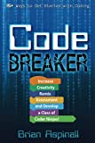 img - for Code Breaker: Increase Creativity, Remix Assessment, and Develop a Class of Coder Ninjas! book / textbook / text book