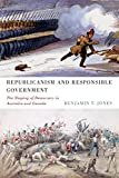 img - for Republicanism and Responsible Government: The Shaping of Democracy in Australia and Canada book / textbook / text book