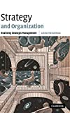 img - for Strategy and Organization: Realizing Strategic Management book / textbook / text book