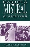 Gabriela Mistral: A Reader (Secret Weavers Series)