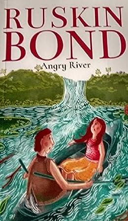 Angry River - Ruskin Bond Books