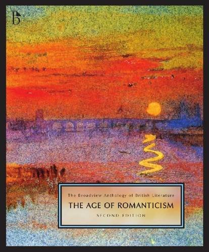 The Broadview Anthology of British Literature, second edition: Volume 4: The Age of Romanticism