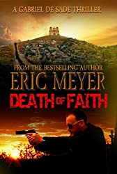 Death of Faith (A Gabriel De Sade Thriller Book 3) (English Edition)