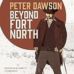 Beyond Fort North   Peter Dawson