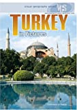 img - for Turkey in Pictures (Visual Geography (Twenty-First Century)) by Francesca Davis DiPiazza (2004-10-01) book / textbook / text book