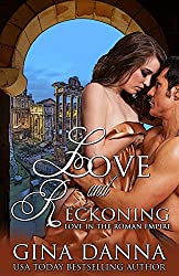 Love & Reckoning (Love in the Roman Empire Book 2)