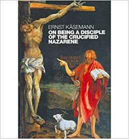 Book On Being a Disciple of the Crucified Nazarene: Unpublished Lectures and Sermons