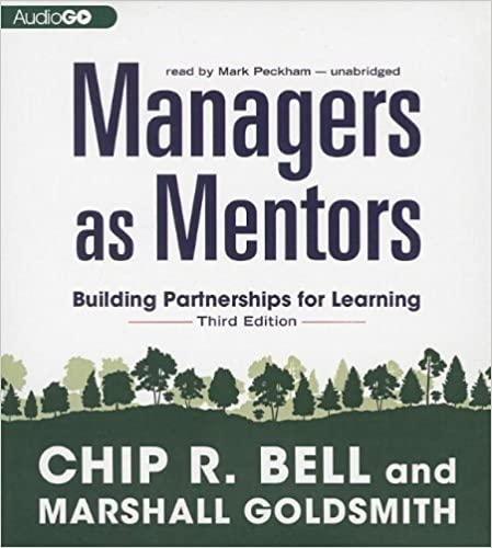 Managers as mentors third edition building partnerships for managers as mentors third edition building partnerships for learning chip r bell marshall goldsmith 9781620648292 amazon books fandeluxe Gallery