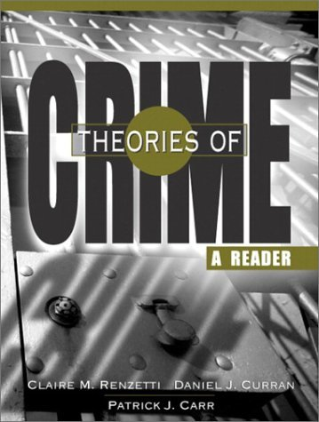 Download By Claire M. Renzetti Theories of Crime: A Reader (1st Edition) ebook