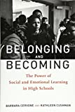 Belonging and Becoming: The Power of Social and Emotional Learning in High Schools
