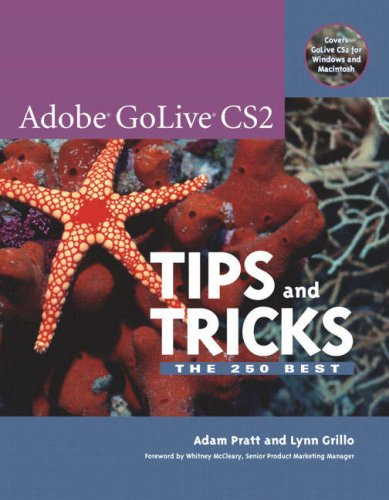 Adobe GoLive CS2 Tips and Tricks -