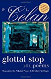 Image of Glottal Stop: 101 Poems by Paul Celan (Wesleyan Poetry Series)