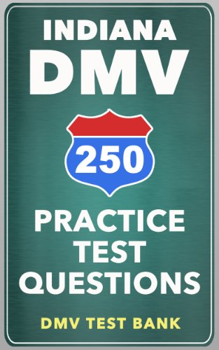 250 Indiana DMV Practice Test Questions