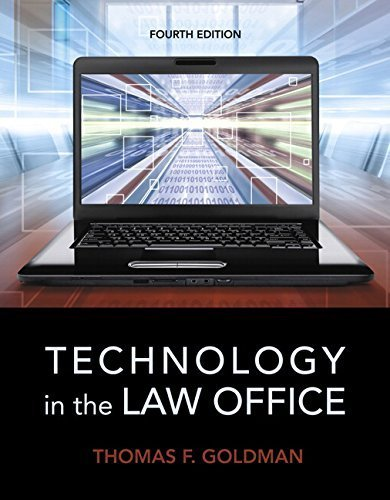 Technology in the Law Office (4th Edition) Paperback January 8, 2015