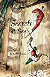 Secrets at Sea, Sabre Moore, 1602478198