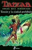Tarzán y la ciudad prohibida (XX)