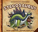 Stegosaurus (Introducing Dinosaurs)