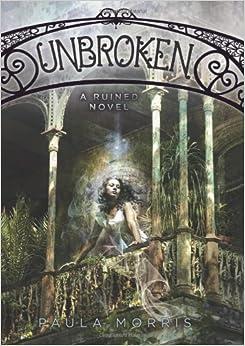 Book Unbroken: A Ruined Novel
