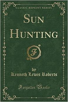 Sun Hunting (Classic Reprint)