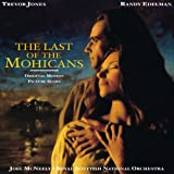 The Last Of The Mohicans (Original Motion Picture Score)