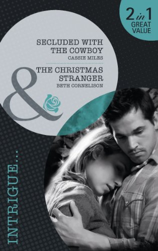 book cover of Secluded with the Cowboy / Christmas Stranger