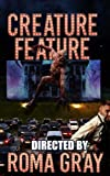 : Creature Feature: An Anthology (Volume 7)