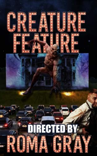 Creature Feature: An Anthology (Volume 7)