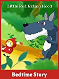 Little Red Riding Hood - Bedtime Story